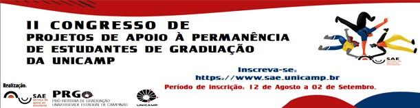 II Congresso de Projetos de Apoio à Permanência de Estudantes de Graduação da Unicamp - PAPE-GU