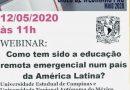 """Webinar """"Como tem sido a educação remota emergencial num país da América Latina?"""