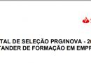 EDITAL DE SELEÇÃO PRG/INOVA – 2021 PROGRAMA SANTANDER DE FORMAÇÃO EM EMPREENDEDORISMO